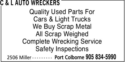 C & L Auto Wreckers (905-834-5990) - Display Ad - C & L AUTO WRECKERS Quality Used Parts For Cars & Light Trucks We Buy Scrap Metal All Scrap Weighed Complete Wrecking Service Safety Inspections 2506 Miller Port Colborne 905 834-5990 C & L AUTO WRECKERS Quality Used Parts For Cars & Light Trucks We Buy Scrap Metal All Scrap Weighed Complete Wrecking Service Safety Inspections 2506 Miller Port Colborne 905 834-5990 C & L AUTO WRECKERS Quality Used Parts For Cars & Light Trucks We Buy Scrap Metal All Scrap Weighed Complete Wrecking Service Safety Inspections 2506 Miller Port Colborne 905 834-5990 C & L AUTO WRECKERS Quality Used Parts For Cars & Light Trucks We Buy Scrap Metal All Scrap Weighed Complete Wrecking Service Safety Inspections 2506 Miller Port Colborne 905 834-5990 C & L AUTO WRECKERS Quality Used Parts For Cars & Light Trucks We Buy Scrap Metal All Scrap Weighed Complete Wrecking Service Safety Inspections 2506 Miller Port Colborne 905 834-5990 C & L AUTO WRECKERS Quality Used Parts For Cars & Light Trucks We Buy Scrap Metal All Scrap Weighed Complete Wrecking Service Safety Inspections 2506 Miller Port Colborne 905 834-5990