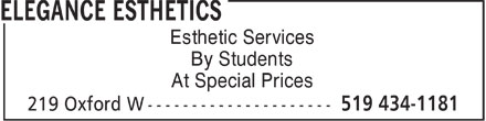 Elegance Esthetics (519-434-1181) - Annonce illustrée - Esthetic Services By Students At Special Prices