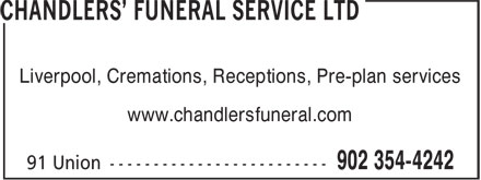 Chandler's Funeral Service Ltd (902-354-4242) - Display Ad - www.chandlersfuneral.com Liverpool, Cremations, Receptions, Pre-plan services