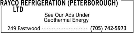 Rayco Refrigeration (Peterborough) Ltd (705-742-5973) - Annonce illustrée - See Our Ads Under Geothermal Energy