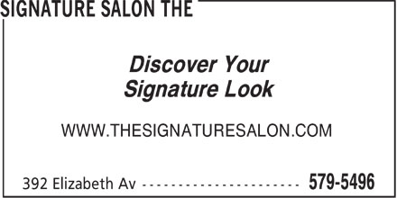 Signature Salon The (709-579-5496) - Display Ad - Discover Your Signature Look WWW.THESIGNATURESALON.COM