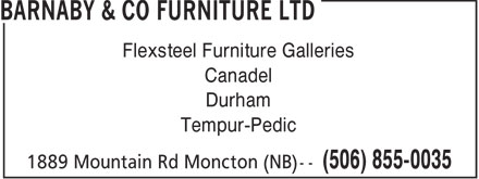 Barnaby & Co Furniture Ltd (506-855-0035) - Annonce illustrée - Flexsteel Furniture Galleries Canadel Durham Tempur-Pedic