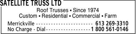 Satellite Truss Ltd (613-269-3310) - Display Ad - Roof Trusses   Since 1974 Custom   Residential   Commercial   Farm