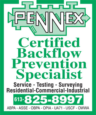 Pennex Backflow Prevention (613-825-8997) - Annonce illustrée - Certified Backflow Prevention Specialist Service - Testing - Surveying Residential-Commercial-Industrial 613- ABPA - ASSE - OBPA - OPIA - UA71 - USCF - OWWA