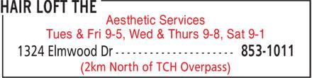 The Hair Loft (506-853-1011) - Annonce illustrée======= - Aesthetic Services - Tues & Fri 9-5, Wed & Thurs 9-8, Sat 9-1