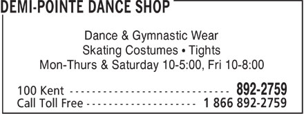 Demi-Pointe Dance Shop (902-892-2759) - Display Ad - Dance & Gymnastic Wear Skating Costumes ¹ Tights Mon-Thurs & Saturday 10-5:00, Fri 10-8:00