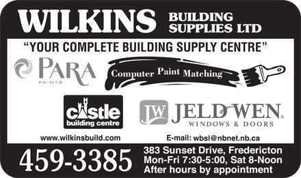 Wilkins Building Supplies Ltd (506-459-3385) - Annonce illustrée