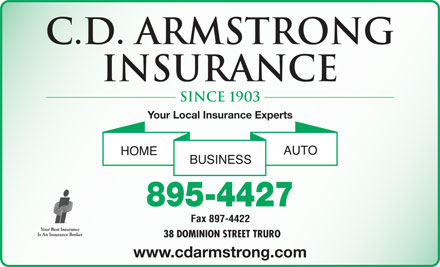 Armstrong C D Insurance (1-866-322-6198) - Annonce illustrée - C.D. Armstrong Insurance since 1903 Your Local Insurance Experts 895-4427 www.cdarmstrong.com