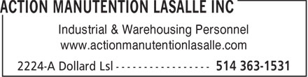 Action Manutention Lasalle Inc (514-363-1531) - Display Ad - Industrial &amp; Warehousing Personnel www.actionmanutentionlasalle.com