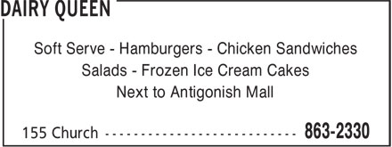 DQ Grill & Chill (902-863-2330) - Display Ad - Soft Serve - Hamburgers - Chicken Sandwiches Salads - Frozen Ice Cream Cakes Next to Antigonish Mall Soft Serve - Hamburgers - Chicken Sandwiches Salads - Frozen Ice Cream Cakes Next to Antigonish Mall