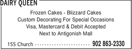 Dairy Queen Grill & Chill (902-863-2330) - Annonce illustrée - Frozen Cakes - Blizzard Cakes Custom Decorating For Special Occasions Visa, Mastercard & Debit Accepted Next to Antigonish Mall
