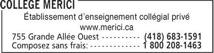 Collège Mérici (418-683-1591) - Display Ad - Établissement d'enseignement collégial privé - www.merici.ca
