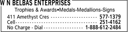 W N Belbas Enterprises (807-577-1379) - Display Ad - Trophies & Awards¿Medals-Medallions-Signs