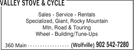 Valley Stove & Cycle (902-542-7280) - Annonce illustrée - Sales - Service - Rentals Specialized, Giant, Rocky Mountain Mtn, Road & Touring Wheel - Building/Tune-Ups