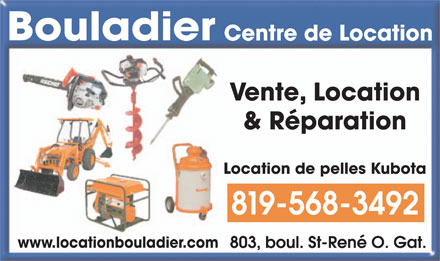 Bouladier Centre de Location (819-568-3492) - Annonce illustr&eacute;e - Vente, Location &amp; R&eacute;paration Location de pelles Kubota 819-568-3492 www.locationbouladier.com