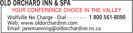 Old Orchard Inn & Spa (902-542-5751) - Display Ad - YOUR CONFERENCE CHOICE IN THE VALLEY r