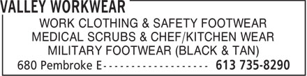 Valley Workwear (613-735-8290) - Display Ad - WORK CLOTHING & SAFETY FOOTWEAR - MEDICAL SCRUBS & CHEF/KITCHEN WEAR - MILITARY FOOTWEAR (BLACK & TAN)