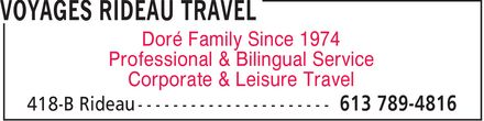 Voyages Rideau Travel (613-789-4816) - Display Ad - Doré Family Since 1974 Professional & Bilingual Service Corporate & Leisure Travel Doré Family Since 1974 Professional & Bilingual Service Corporate & Leisure Travel