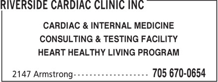 Riverside Cardiac Clinic Inc (705-670-0654) - Display Ad - CARDIAC & INTERNAL MEDICINE CONSULTING & TESTING FACILITY HEART HEALTHY LIVING PROGRAM