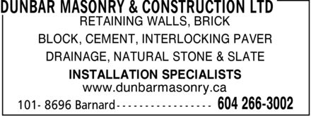 Dunbar Masonry &amp; Construction Ltd (604-266-3002) - Annonce illustr&eacute;e