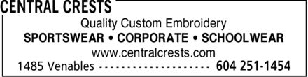 Central Crests (604-251-1454) - Annonce illustrée - Quality Custom Embroidery SPORTSWEAR CORPORATE  SCHOOLWEAR www.centralcrests.com