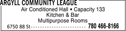 Argyll Community League (780-466-8166) - Annonce illustrée - Air Conditioned Hall ¿ Capacity 133 Kitchen & Bar Multipurpose Rooms Air Conditioned Hall ¿ Capacity 133 Kitchen & Bar Multipurpose Rooms