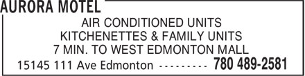 Aurora Motel (780-401-1920) - Annonce illustrée - AIR CONDITIONED UNITS KITCHENETTES & FAMILY UNITS 7 MIN. TO WEST EDMONTON MALL AIR CONDITIONED UNITS KITCHENETTES & FAMILY UNITS 7 MIN. TO WEST EDMONTON MALL