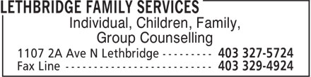 Lethbridge Family Services (403-327-5724) - Display Ad - Individual, Children, Family, Group Counselling