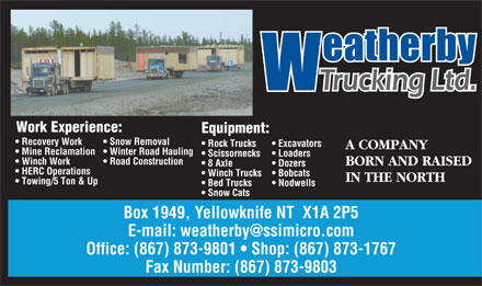 Weatherby Trucking Ltd (867-873-1767) - Annonce illustr&eacute;e