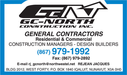 G C North Construction Inc (867-979-1992) - Annonce illustrée