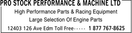 Pro Stock Performance & Machine Ltd (780-613-0161) - Annonce illustrée - High Performance Parts & Racing Equipment Large Selection Of Engine Parts