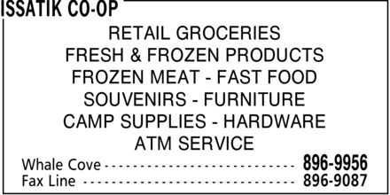 Issatik Co-op (867-896-9956) - Annonce illustrée - RETAIL GROCERIES FRESH & FROZEN PRODUCTS FROZEN MEAT FAST FOOD SOUVENIRS FURNITURE CAMP SUPPLIES HARDWARE ATM SERVICE