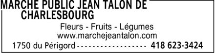 March&eacute; aux Puces Jean-Talon de Charlesbourg (418-623-3424) - Annonce illustr&eacute;e - Fleurs Fruits L&eacute;gumes www.marchejeantalon.com