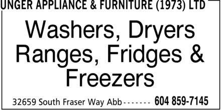 Unger Appliance & Furniture (1973) Ltd (604-852-5457) - Display Ad - Washers, Dryers Ranges, Fridges & Freezers