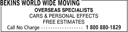 Bekins World Wide Moving (1-800-880-1829) - Display Ad - OVERSEAS SPECIALISTS CARS & PERSONAL EFFECTS FREE ESTIMATES
