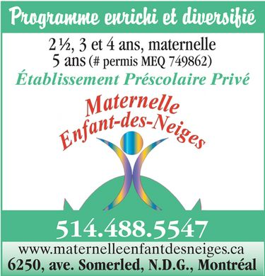 Maternelle Enfant-Des-Neiges Inc (514-488-5547) - Display Ad