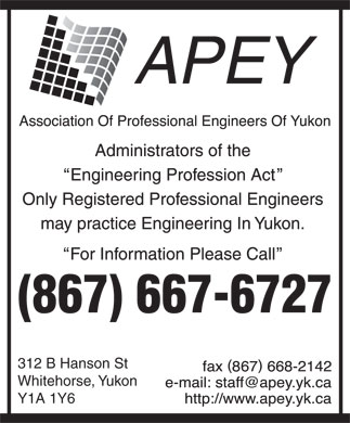 Association Of Professional Engineers Of Yukon (867-667-6727) - Annonce illustrée