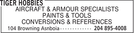Tiger Hobbies (204-895-4008) - Display Ad - AIRCRAFT & ARMOUR SPECIALISTS PAINTS & TOOLS CONVERSIONS & REFERENCES  AIRCRAFT & ARMOUR SPECIALISTS PAINTS & TOOLS CONVERSIONS & REFERENCES