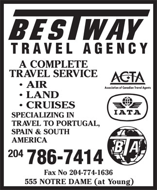 Bestway Travel Agency (204-786-7414) - Annonce illustr&eacute;e - 204 Fax No 204-774-1636