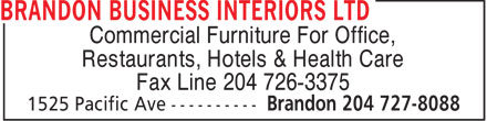 Brandon Business Interiors Ltd (204-727-8088) - Annonce illustrée - Commercial Furniture For Office, Restaurants, Hotels & Health Care Fax Line 204 726-3375