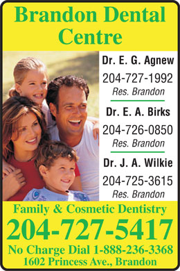 Brandon Dental Centre (204-727-5417) - Display Ad