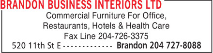 Brandon Business Interiors Ltd (204-727-8088) - Annonce illustrée - Commercial Furniture For Office, Restaurants, Hotels & Health Care Fax Line 204-726-3375