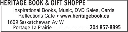 Heritage Book & Gift Shoppe (204-857-8895) - Display Ad - Inspirational Books, Music, DVD Sales, Cards Reflections Cafe • www.heritagebook.ca