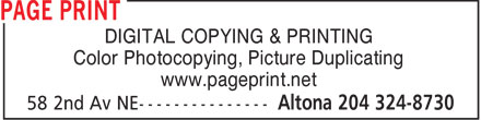 Page Print (204-324-8730) - Display Ad - DIGITAL COPYING & PRINTING Color Photocopying, Picture Duplicating www.pageprint.net  DIGITAL COPYING & PRINTING Color Photocopying, Picture Duplicating www.pageprint.net