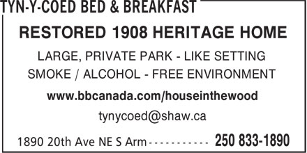 Tyn-y-Coed Bed & Breakfast (250-833-1890) - Display Ad - www.bbcanada.com/houseinthewood RESTORED 1908 HERITAGE HOME LARGE, PRIVATE PARK - LIKE SETTING SMOKE / ALCOHOL - FREE ENVIRONMENT