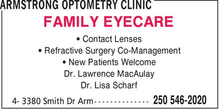 Dr Lawrence A MacAulay (250-546-7227) - Display Ad - FAMILY EYECARE ¿ Contact Lenses ¿ Refractive Surgery Co-Management ¿ New Patients Welcome Dr. Lawrence MacAulay Dr. Lisa Scharf