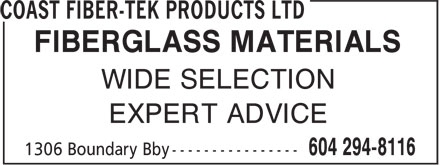 Fiber-Tek (604-294-8116) - Display Ad - FIBERGLASS MATERIALS WIDE SELECTION EXPERT ADVICE FIBERGLASS MATERIALS WIDE SELECTION EXPERT ADVICE