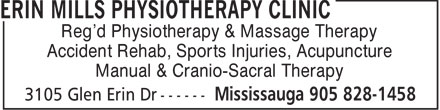 Erin Mills Physiotherapy Clinic (905-828-1458) - Display Ad - Reg'd Physiotherapy &amp; Massage Therapy Accident Rehab, Sports Injuries, Acupuncture Manual &amp; Cranio-Sacral Therapy