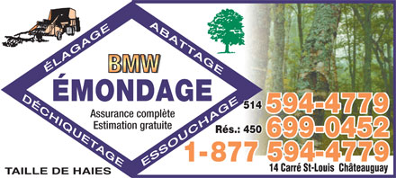 BMW Émondage (514-594-4779) - Annonce illustrée - Pruning, Tree Cutting, Shredding, Stumping BMW TREE SERVICE Fully insured ¿ Free estimates