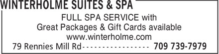 Winterholme Suites & Spa (709-739-7979) - Annonce illustrée - FULL SPA SERVICE with Great Packages & Gift Cards available www.winterholme.com